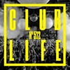 Tiësto & Slushii - Club Life 572 2018-03-16 Artwork