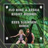 Flo Rida Ft. Kesha - Right Round (Kees Sjansen Remix)