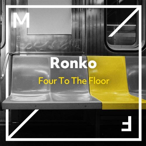 Ronko - Four To The Floor