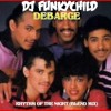 DEBARGE- RHYTHM OF THE NIGHT (FUNKYCHILD BLEND RMX)
