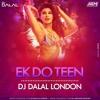 Baaghi 2 - Ek Do Teen(Remix) DJ Dalal London