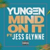 Yungen - Mind On It Ft. Jess Glynne (Craig Knight Remix)