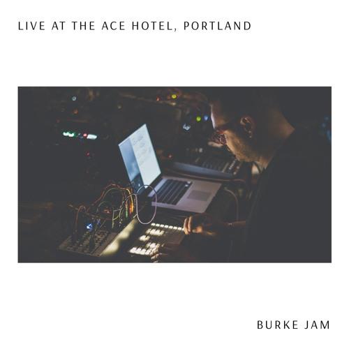 Burke Jam live performance at Ace Hotel, Portland