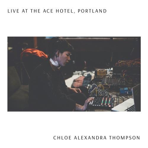 Chloe Alexandra Thompson live performance at Ace Hotel, Portland