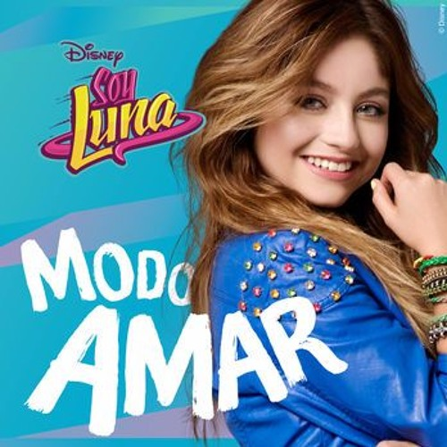 Soy Luna - Modo Amar Original Audio)
