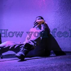 """How You Feel"" 🌊"