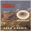 Somewhere Else - Uh Huh (Adam H Remix)