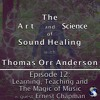 012 Learning Teaching & The Magic of Music w Ernest Chapman