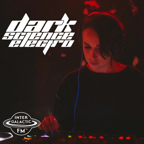 Dark Science Electro presents: Efemme guest mix