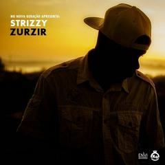 Strizzy - Zurzir