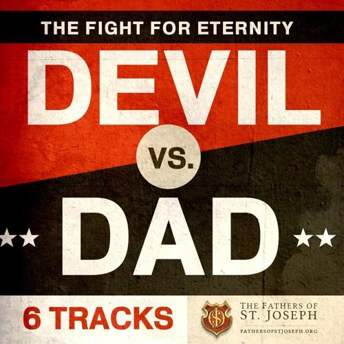 DEVIL VS. DAD