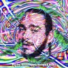 Post Malone - Psycho (Grasshopper Backpack Remix)