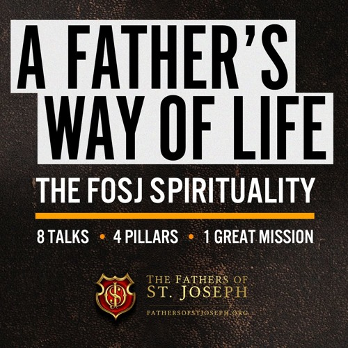 THE FATHERS OF ST JOSEPH SPIRITUALITY | 8 SESSIONS