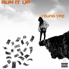 Run It Up (prod. Kendox)