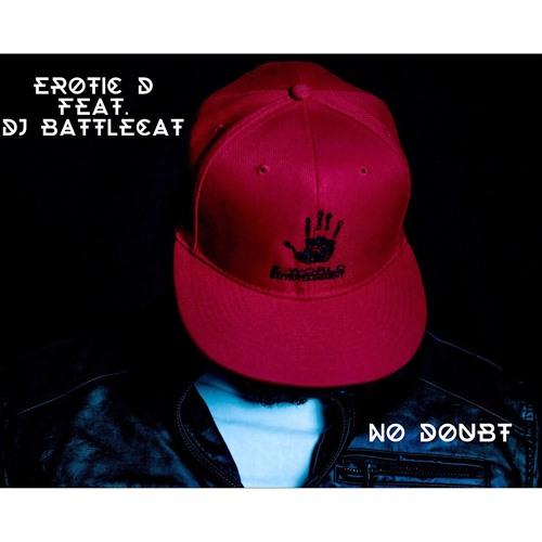 """""""No Doubt"""" feat. DJ BattleCat (EXPLICIT)"""