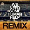 NIN - Echoplex (We Need Some Human Help Remix)
