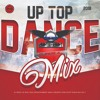 Djrdeal - Up Top (Dance Mix) - 2018