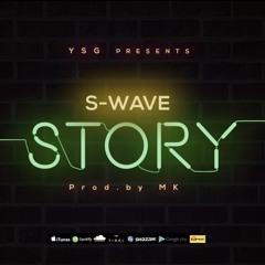 S-Wave (Sowa x Simz) - Story