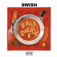 Swish -  Swag Sauce