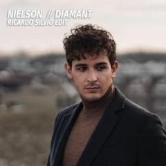 Nielson - Diamant (Ricardo Silvio Edit) (DL in beschrijving)