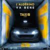 L'Algérino - Va Bene [Taxi 5] (Remix DJAnonYm)