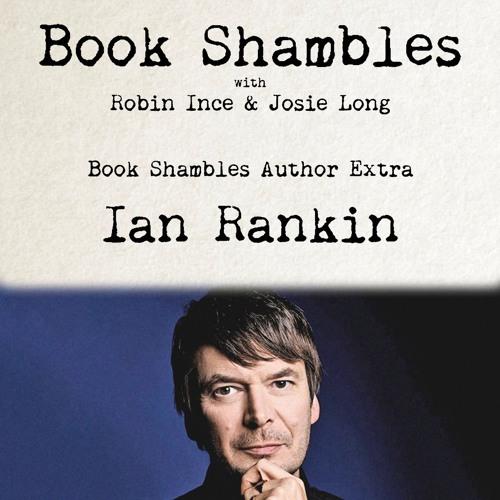Book Shambles Author Extra - Ian Rankin