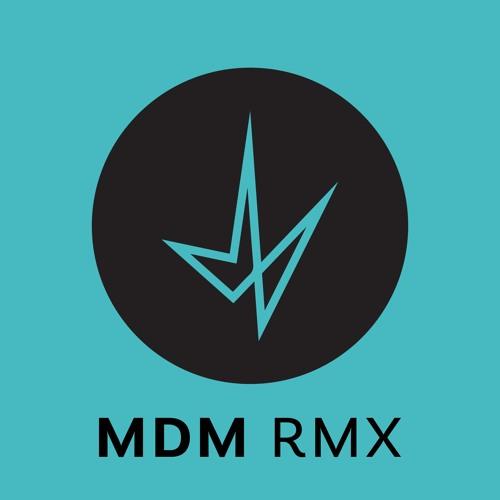 MDM Remixes