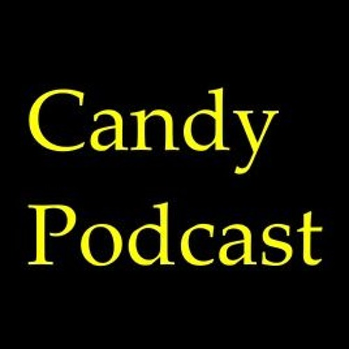 Candy Podcast