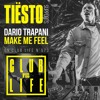 Dario Trapani - Make Me feel (Tiesto's Club Life 573)