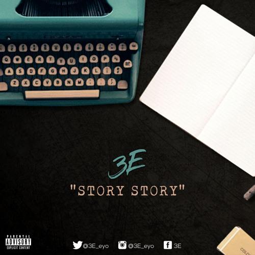 3E - Story Story