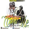 Nelly Wamanchali ft. Chid Benz – Come Up  :puxpyzah.blogspot.com