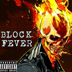 Block Fever (Official Audio)