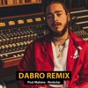 Dabro remix - Post Malone – Rockstar (feat. 21 Savage)