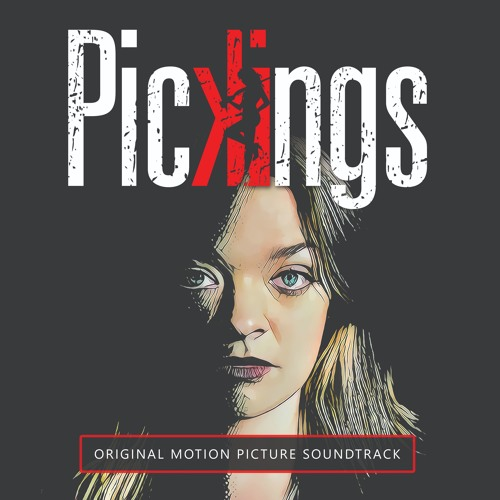 Pickings -Original Motion Picture Soundtrack