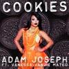 Download Adam Joseph - 🍪COOKIES🍪 ft. Vanessa Vanjie Mateo Mp3