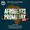 DJ Skrillz (YBE) Afrobeats Promo Mix 2018 !