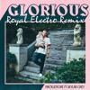 Macklemore feat. Skylar Grey  - Glorious (Royal Electro Mix)
