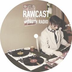 RAWCAST w/Truth Radio