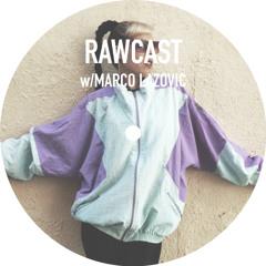 RAWCAST w/Marco Lazovic