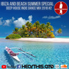 Ibiza and Beach Summer Special - Deep House Indie Dance Mix 2018 #2 by Mister Mixmania (DJG)