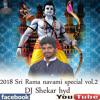 02 - Ram Ki Sawari Leke 2018 Remix By Dj Shekar Hyd