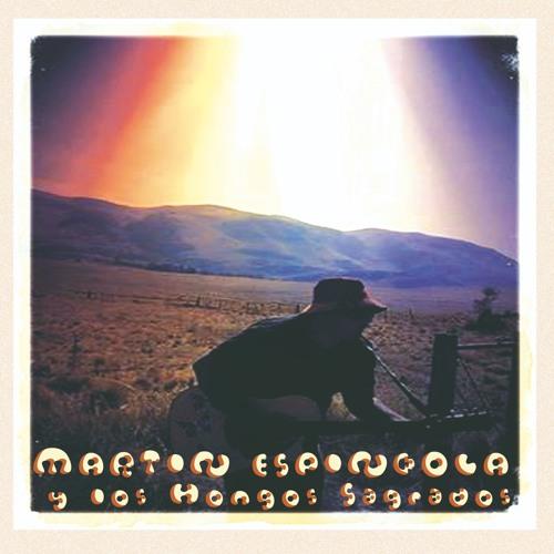 Martin Espindola y Los Hongos Sagrados - ARGIMON