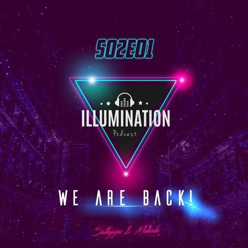 Illumination S02E01
