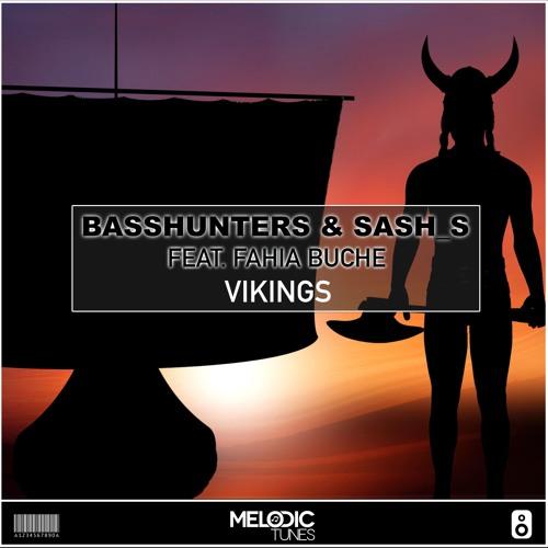 Basshunters & Sash_S Feat. Fahia Buche - Vikings (Original Mix)