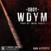 Oboy - WDYM Instrumental (Prod. MobzBeatz)