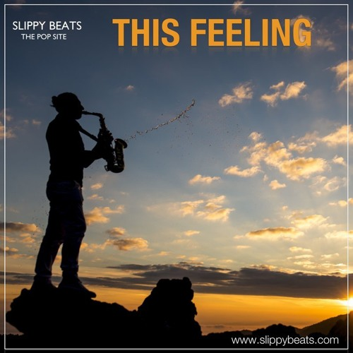 Slippy Beats - This Feeling - FREE DOWNLOAD -