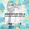 DJ Jinglez - Afro Hitlist Vol 2 - The March Madness Selection
