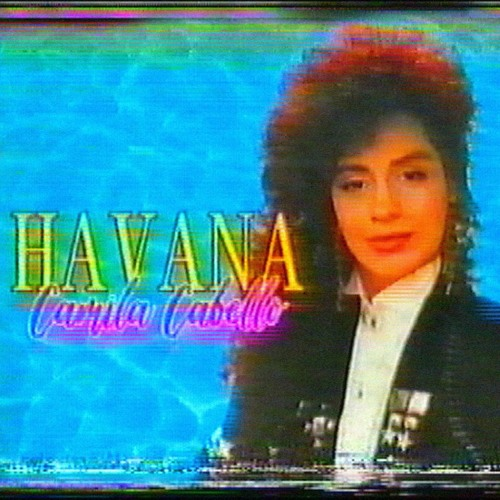 Camila Cabello - Havana (80s remix)