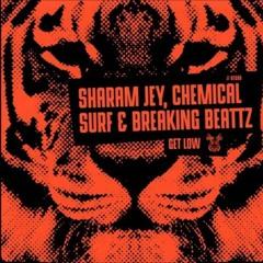 Sharam Jey, Chemical Surf, Breaking Beattz  - Get Low (Avills Remix)