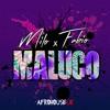 Milo & Fabio - MALUCO (Prod. DJ Bboy)